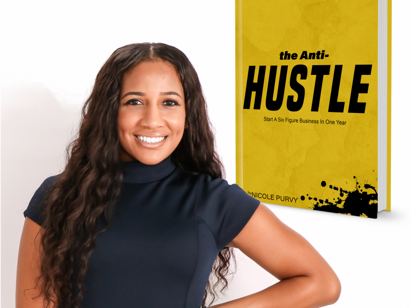 The Anti-Hustle Start a Six Figure Business in One Year